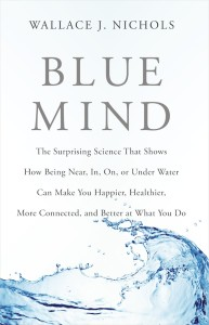 cover of Blue Mind by Wallace J. Nichols